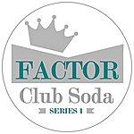 Factor Club Soda Series 1