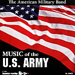 The American Military Band Music Of The U.S. Army