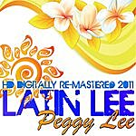 Peggy Lee Latin Lee (Hd Digitally Re-Mastered 2011)