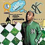 S.K. Late Arrival Mixtape
