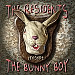 The Residents The Bunny Boy