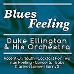 Duke Ellington & His Orchestra Blues Feeling