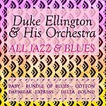 Duke Ellington & His Orchestra All Jazz & Blues