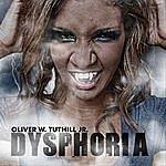 Oliver W. Tuthill Jr. Dysphoria