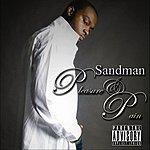 Sandman Pleasure & Pain