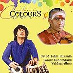 Ustad Zakir Hussain Colours(Golden Krithis)
