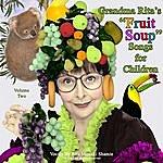 "Rita Mizrahi Shamie Grandma Rita's ""Fruit Soup"" Songs For Children, Vol. II"