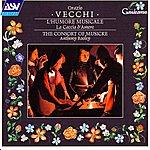 The Consort Of Musicke Vecchi: L'humore Musicale; La Caccia D'amore