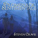 Steven Cravis Promenade Sentimentale (Sentimental Walk) On A Steinway - Single