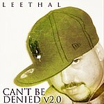 Leethal Can't Be Denied V2.0
