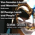 Robert Schumann Of Foreign Lands And People , Von Fremden Ländern Und Menschen , Scenes From Childhood , Kinderszenen - Single