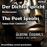 Robert Schumann The Poet Speaks , Der Dichter Spricht , Scenes From Childhood , Kinderszenen - Single