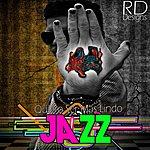 Jazz Quiero Ser Mas Lindo - Single