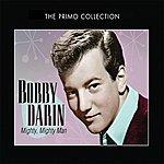 Bobby Darin Mighty, Mighty Man