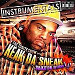 Keak Da Sneak Sneakacydal Returns - The Instrumentals
