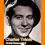 Charles Trenet 40 Gold Chansons Vol 2
