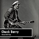 Chuck Berry Chuck On Top