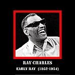 Ray Charles Early Ray (1952-1954)
