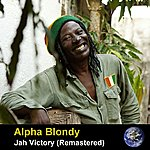 Alpha Blondy Jah Victory (Remastered)