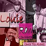 Louie Ramirez Louie Ramirez Y Su Orquesta Canta Tito Alvarez