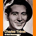 Charles Trenet 40 Gold Chansons Vol 1