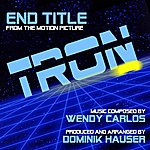 Wendy Carlos Tron - End Title From The Disney Motion Picture (Feat. Dominik Hauser) - Single