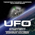 Barry Gray Gerry Anderson's U.F.O. - Theme From The Itc Television Series (Feat. Dominik Hauser) - Single