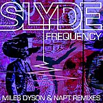 Slyde Frequency