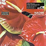 Naomi Everyone Loves You (Limited Edition)