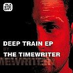 The Timewriter Deep Train Ep