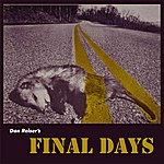 Dan Reiser Final Days - Single
