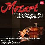Latvian Philharmonic Chamber Orchestra Mozart: Violin Concerto No.2 In D Major K. 211