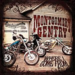 Montgomery Gentry Where I Come From - Single