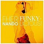 Fhernando Funkylicious (Single Version)
