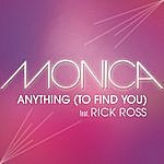 Monica Anything (To Find You)