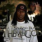 C.O. Tha! Bad Black Themi-God