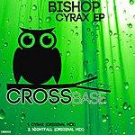 Bishop Cyrax Ep