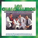 Los Chalchaleros Los Chalchaleros Interpretan A Atahualpa Yupanqui - Serie Argentinisima