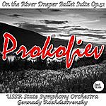 USSR State Symphony Orchestra Prokofiev: On The River Dneper Ballet Suite, Op.51