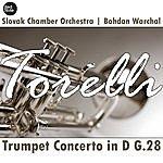 Bohdan Warchal Torelli: Trumpet Concerto In D G. 28