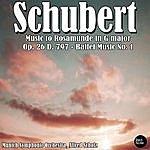 Alfred Scholz Schubert: Music To Rosamunde In G Major, Op. 26 D. 797 - Ballet Music No. 1