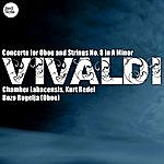 Kurt Redel Vivaldi: Concerto For Oboe And Strings No. 8 In A Minor