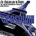 Henry Adolph Gerhswin: An American In Paris