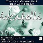 Kurt Redel Locatelli: Concerto Grosso No.2 In C Minor Op.1/2