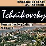 "Anton Nanut Tchaikovsky: Slavonic March In B Flat Minor Op.31 ""marche Slave"""