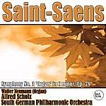 Alfred Scholz Saint-Saens: Symphony No. 3 'organ' In C Minor, Op. 78