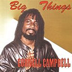 Cornell Campbell Big Things