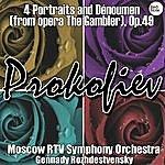 Gennady Rozhdestvensky Prokofiev: 4 Portraits And Dénoument (From Opera The Gambler), Op.49