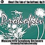 Gennady Rozhdestvensky Prokofiev: Chout (The Tale Of The Buffoon), Op.21