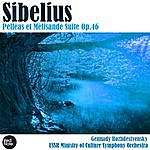 Gennady Rozhdestvensky Sibelius: Pelléas Et Mélisande Suite Op.46